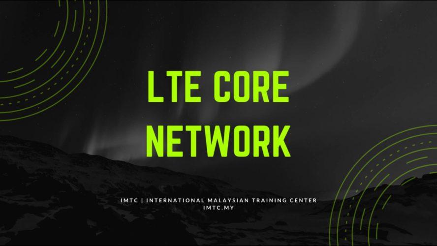LTE Core Network