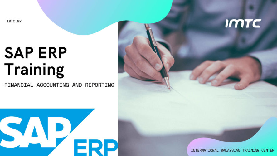 SAP Training – Financial Accounting and Reporting – SAP ERP
